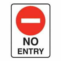 No Entry Sign- Poly