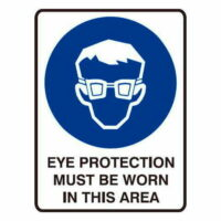 Eye Protection Must Be Worn In This Area Sign - Poly