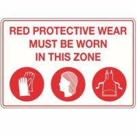 Metal Sign - Protective Wear Must Be Worn In This Zone